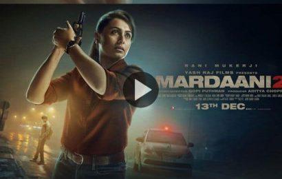 'Mardaani 2' का दमदार ट्रेलर हुआ रिलीज, 'शिवानी शिवाजी रॉय' के किरदार में जबरदस्त एक्शन करती दिखाई दी Rani Mukerji