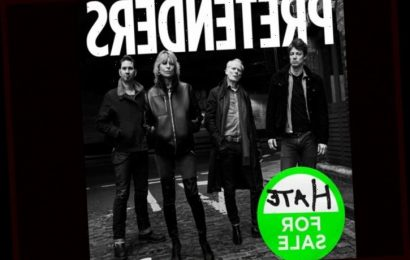 The Pretenders Delay Album Release, Drop Title Track 'Hate For Sale'