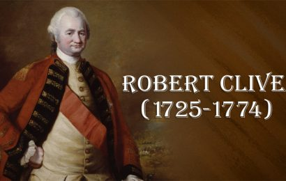 Robert Clive: An 'unstable sociopath and a racist', hated both in India and England
