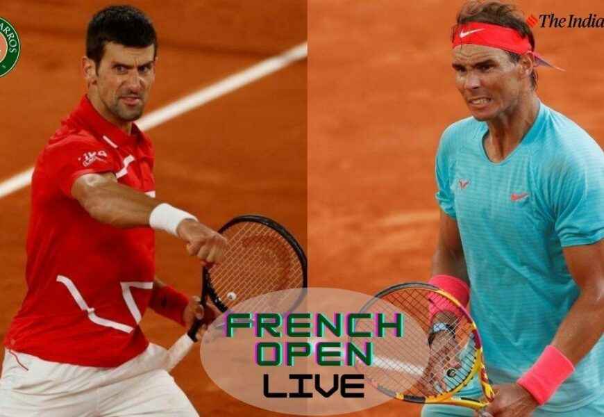 French Open 2021 Semi-Finals, Rafael Nadal vs Novak Djokovic Live Score Streaming: Clash of the Titans