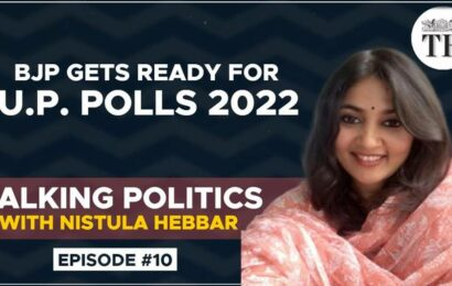 Talking Politics with Nistula Hebbar | BJP gets ready for U.P. polls 2022